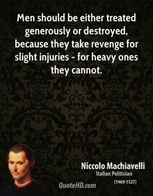 Machiavelli Quotes On Revenge