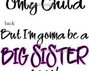 Navy Sister Quotes Only child big sister iron-on