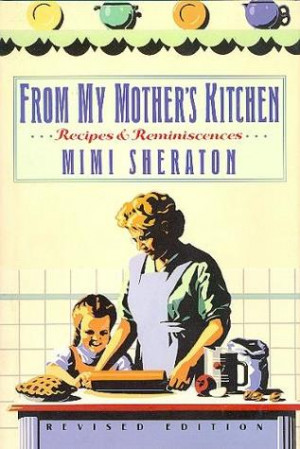 """Start by marking """"From My Mother's Kitchen: Recipes and ..."""