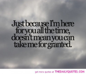 dont-take-me-for-granted-love-quotes-sayings-pictures.jpg