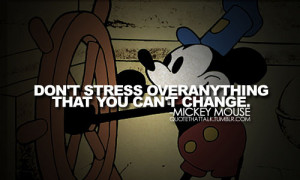 change, dont stress, mickey mouse, quote, stress, text