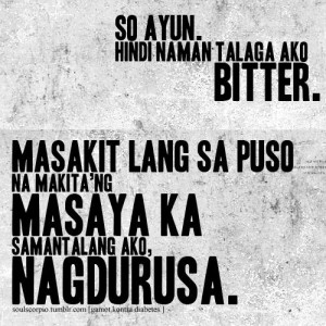 Bitterness Quotes Tagalog Tagged tagalog quotes