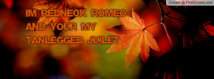 redneck romeo love quotes