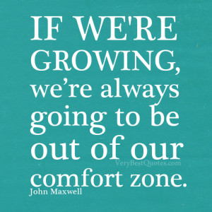 Comfort zone – John Maxwell motivational quote