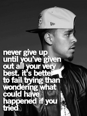 rapper-j-cole-quotes-sayings-never-give-up-cool-quote.png