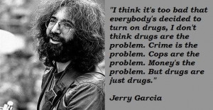 Jerry garcia famous quotes 1