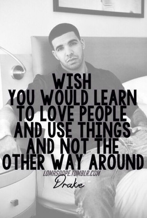 Browse Drake Quotes About...