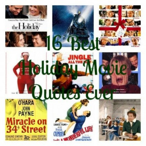The 16 Best Holiday Movie Quotes — Ever