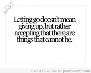 Letting go doesn't mean that you don't care about someone anymore ...