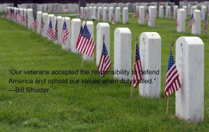 "... America And Uphold Our Values When Duty Called."" —Bill Shuster"