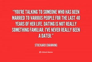 quote-Stockard-Channing-youre-talking-to-someone-who-has-been-70497 ...