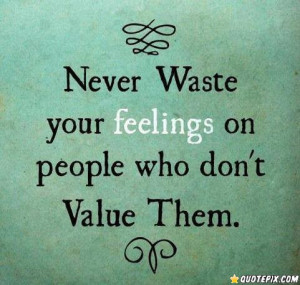 Quotes About People Hurting Your Feelings Quotes about people hurting