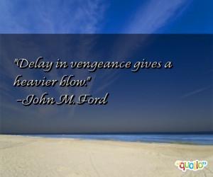 Vengeance Quotes Follow...
