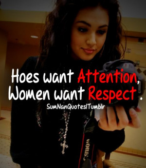 want attention , women wants Respect | SumNan Quotes: Sumnan Quotes ...