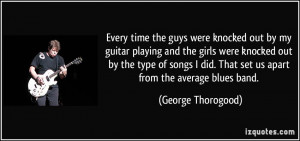 Guitar Quotes By my guitar playing and