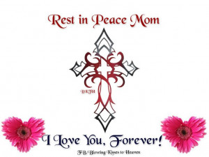 Rest in Peace Mom You are now with the angels 6-5-37 / 8-17-14