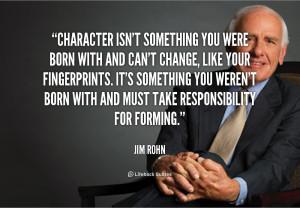 Character Quotes Jim Rohn...