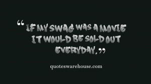 Showing Gallery For Swagger Quotes And Sayings