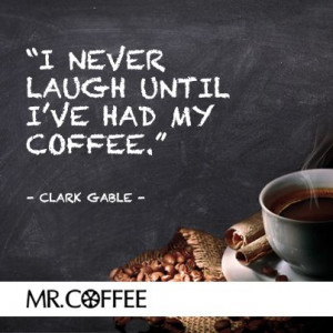 Life is not funny without #coffee. #Quote #Laugh