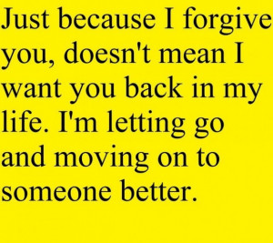 Life quotes life quotes sayings wisdom meaningful forgive ...