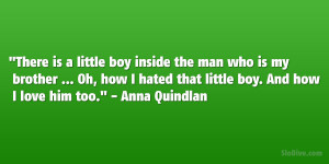 my little brother and love this quote i love my brother and sister