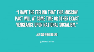 quote-Alfred-Rosenberg-i-have-the-feeling-that-this-moscow-78096.png