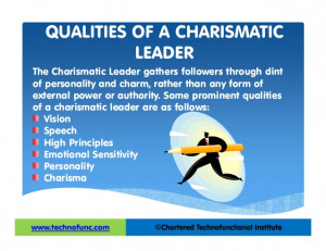 Charismatic Leadership Quotes A CHARISMATIC LEADER The