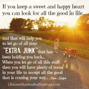 If You Keep A Sweet And Happy Heart.