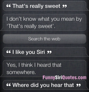 like you siri