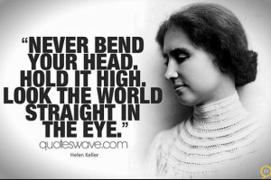 ... 05 12 at 9.21.03 AM 12 Helen Keller Quotes To Recognize Your Power