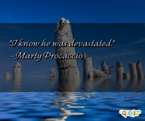 Devastated Quotes