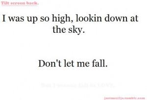cute, dont let me fall, love, lyrics, quote, sky, text, tilt screen ...