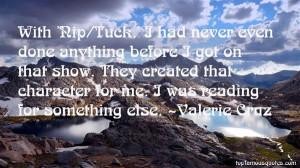 Favorite Valerie Cruz Quotes