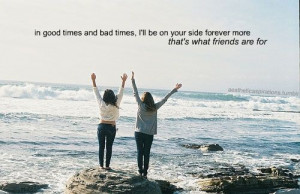 Meaningful-Picture-Quotes-In-good-times-and-bad-times-Ill-be-on-your ...