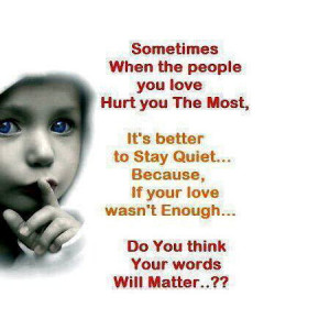 sometimes when people hurt you