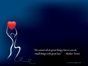 Love Quote Wallpaper by Mother Teresa