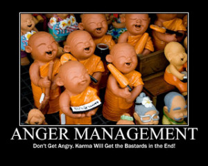 Anger Management & Karma