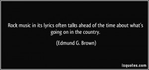 Rock music in its lyrics often talks ahead of the time about what's ...