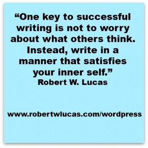 Inspirational Quote for Writers – Robert W. Lucas