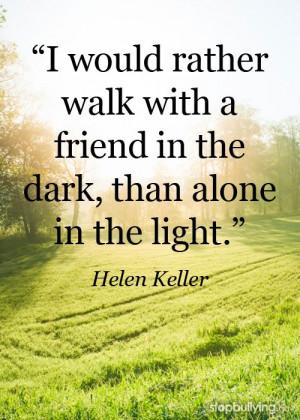 ... bystander. #bullying #inspiration #helenkeller #quote #Education