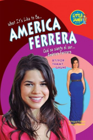 America Ferrera Quotes