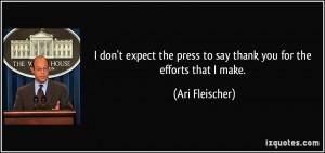 More Ari Fleischer Quotes