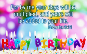 Hi Every one.. To Day I am Coming with Birthday Bible Verse Images.
