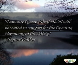 am sure Queen Elizabeth II will be seated in comfort for the Opening ...