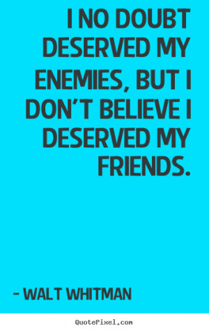 whitman more friendship quotes inspirational quotes love quotes ...