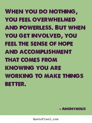 When You Feel Overwhelmed Quotes