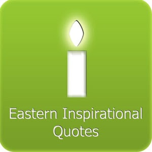 Eastern Inspirational Quotes