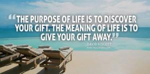 David Scott Purpose Life Quote