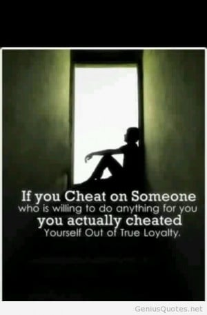 If you cheat on someone quote