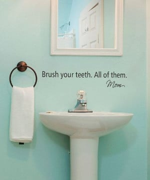 Brush Your Teeth' Wall Quote